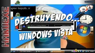 DESTRUYENDO... WINDOWS VISTA