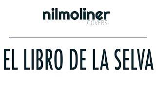 Nil Moliner - Busca lo más vital (El Libro de la Selva) COVER
