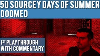 Half-Life 2: DoomED: 1st Playthrough with Commentary - 50 Sourcey Days of Summer