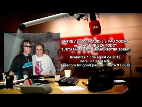 ENTREVISTA PAU CODINA EN RADIO 3 - SUECA UNITED F.C & MANCHESTER SOUND