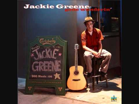 Jackie Greene - Travelin Song
