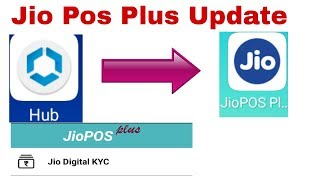 Update Jio Pos Plus From Intelligent Hub Version 12.0.7 For Jio Digital KYC