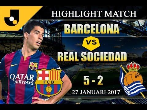 HIGHLIGHT BARCELONA 5 - 2 REAL SOCIEDAD 27/01/2017   JUARAJUDI.COM