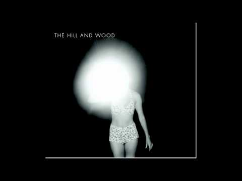 The Hill and Wood - All's Well That Ends