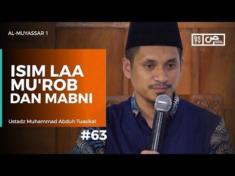 Al Muyassar (63) : Isim LAA Mu'rob dan Mabni - Ustadz M Abduh Tuasikal