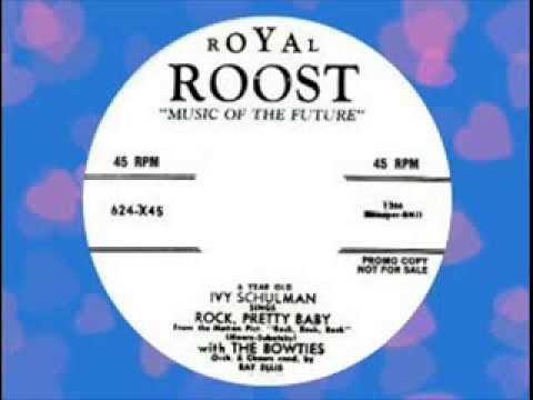 LITTLE GIRL - Ivy Schulman - Rock Pretty Baby (ROYAL ROOST)
