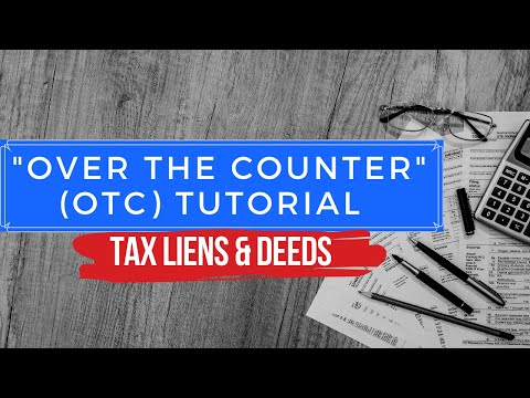 Tax Sale Investing Over the Counter OTC Tutorial Training - Tax Liens & Deeds