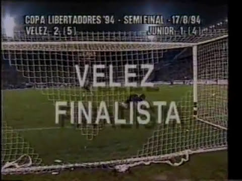 Copa Libertadores 1994 - Semifinal - Vélez 2 - Junior 1