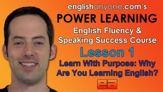 Speak English Fluently - 1 - Learn With Purpose - English Fluency & Speaking Success Course