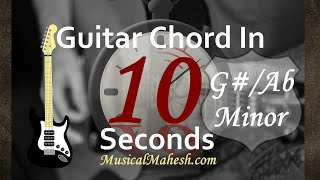 Learn Guitar Chords in 10 Seconds How to play GAb Minor Chord on GuitarBeginnersBasic Tutorial