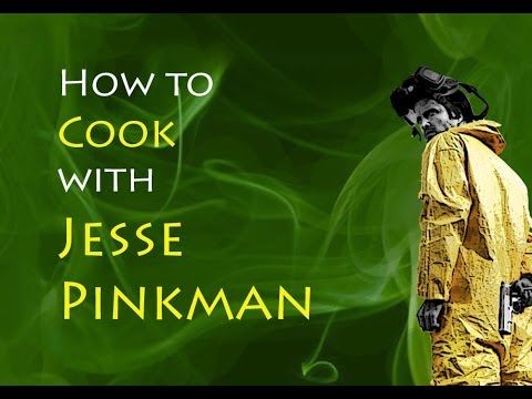 Jesse Pinkman   How to Cook