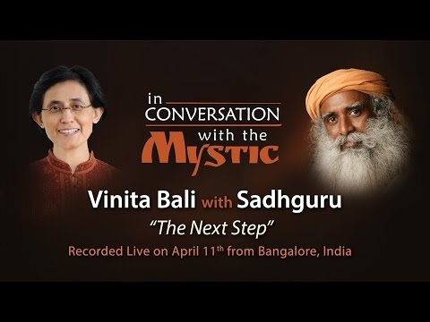 The Next Step : Vinita Bali​ In Conversation With Sadhguru video