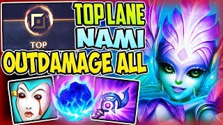 TOP LANE NAMI OUTDAMAGE EVEN ASSASSINS WITH THIS B
