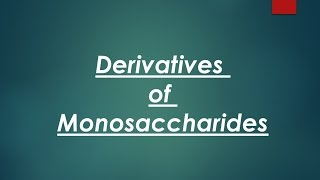 Carbohydrate chemistry lec.4 DR. Mahmoud Ettaweel (Monosaccarides derivatives )