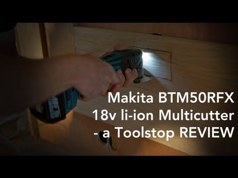 Makita BTM50RFX LXT 18v Multicutter - a Toolstop REVIEW