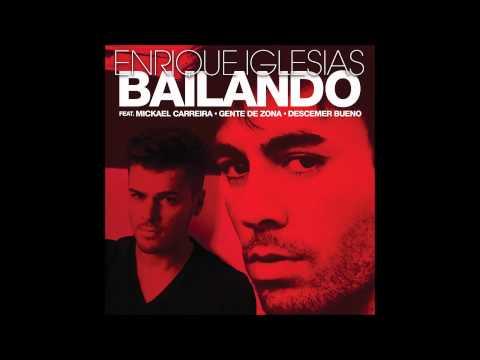 Enrique Iglesias feat. Mickael Carreira - Bailando