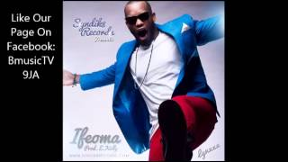Lynxxx - Ifeoma [NEW OFFICIAL 2013]