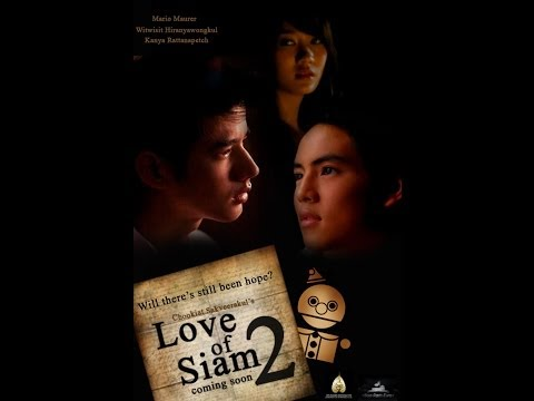 The Love Of Siam 2 video