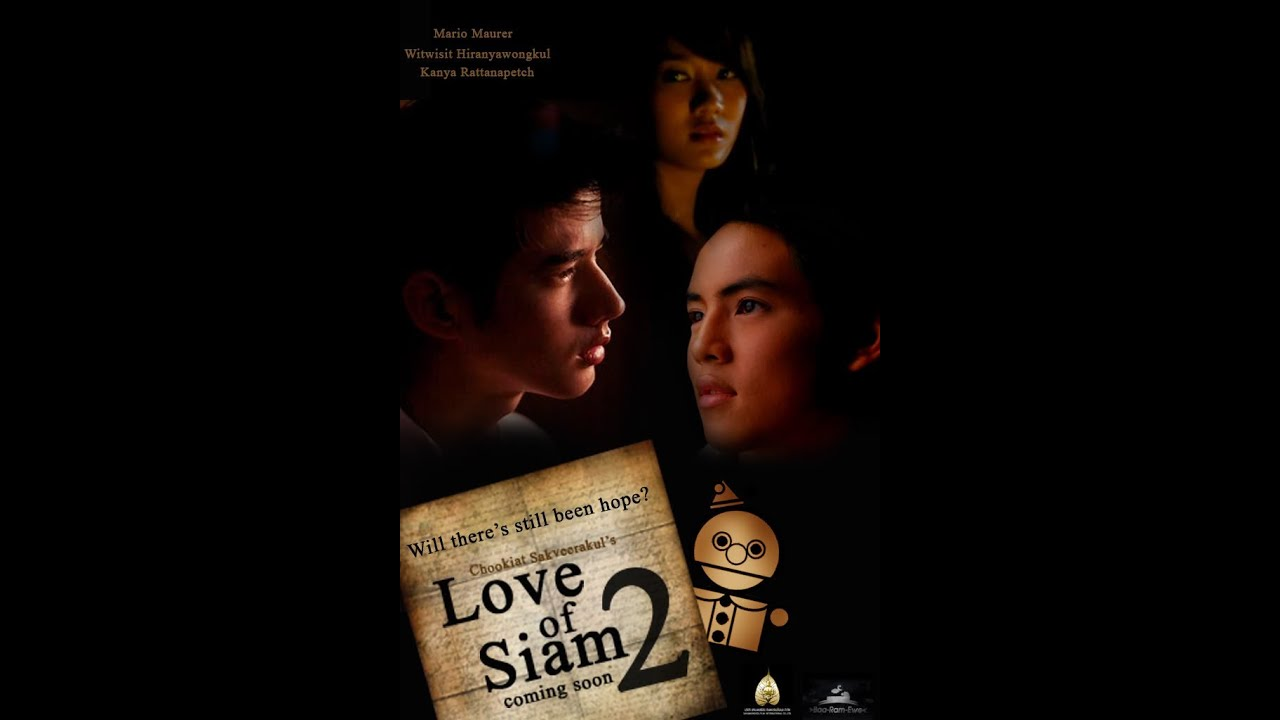 Love of Siam Part 2 The Love of Siam 2