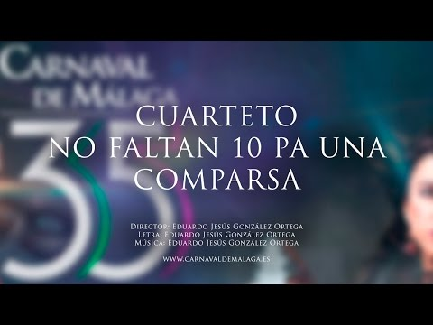 """Carnaval de Málaga 2015 - Cuarteto """"Nos faltan 10 pa una comparsa"""" Preliminares"""