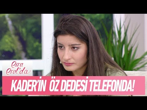 Kader'in öz dedesi telefon bağlantısında  - Esra Erol'da 27 Aralık 2017