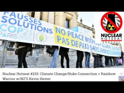 Climate Change & The Nuclear Connection (Nuclear Hotseat #233)