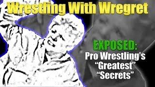 Exposed! Pro Wrestling's Greatest Secrets | Wrestling With Wregret