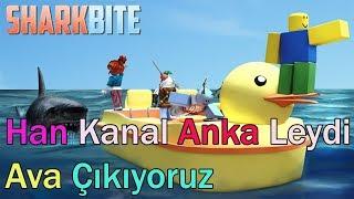 Han Kanal Anka leydi Ava Çıkıyoruz / SharkBite Roblox / Roblox Türkçe