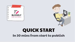 Download lagu Blogely - Quick Start in 30 Mins