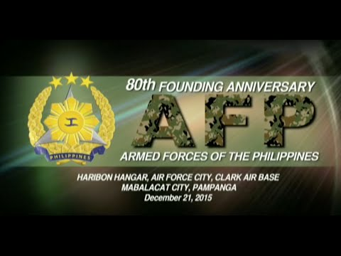 80th Founding Anniversary of the Armed Forces of the Philippines (AFP) 12/21/2015