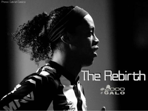 The Rebirth (PT:Ronaldinho Gacho - O Renascimento) - HD