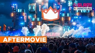 SLAM! Koningsdag 2016 Official Aftermovie