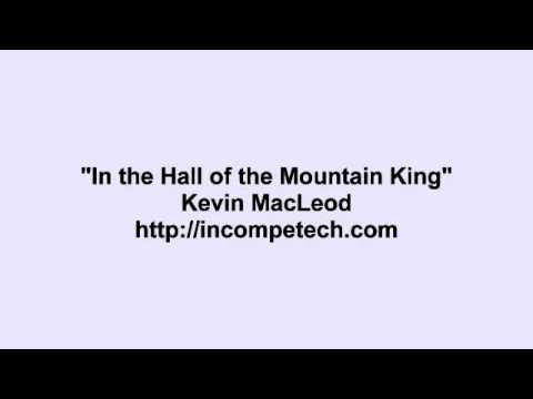 In the Hall of the Mountain King By Kevin Macleod 30 Minutes
