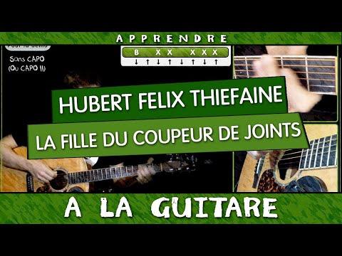 Apprendre La fille du coupeur de joints de Hubert Felix Thiefaine - guitare