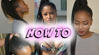 THE BEST Nicki Minaj Inspired Ponytail Braids (Detailed Tutorial) SLAYYED! | LONDON YOUTUBER |