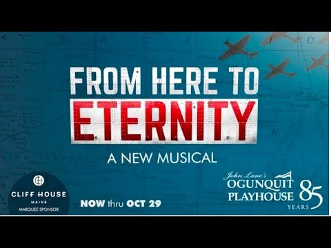 From Here to Eternity presented by the Ogunquit Playhouse