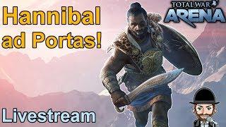 "Total War Arena | Livestream | ""Hannibal ad Portas!"""