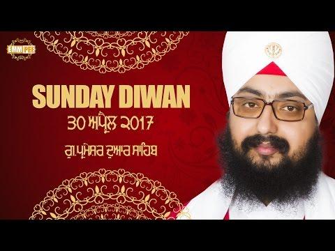 Sunday Diwan | 30 April 2017 | G.Parmeshar Dwar | Bhai Ranjit Singh Khalsa Dhadrianwale