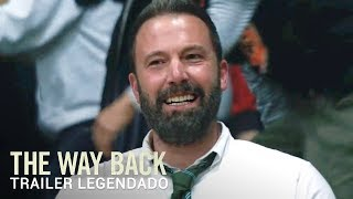 The Way Back • Trailer Legendado