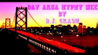 Bay Area Hyphy Mix - Various Artist By DJ Crash