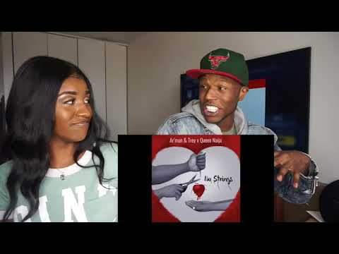 Ar'mon And Trey ft. Queen Naija - No Strings- REACTION🙅💔
