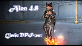 Aion 4.8 - Cleric DPS-Test (2 mins)