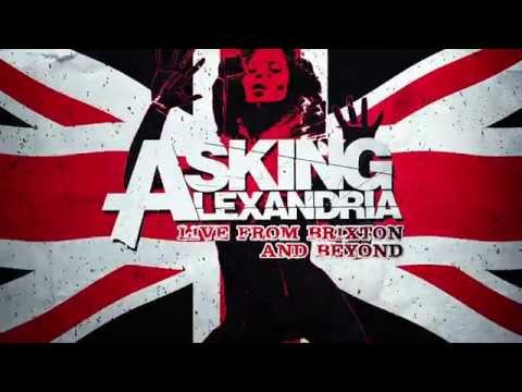 Asking Alexandria - Live From Brixton And Beyond (official Trailer) video