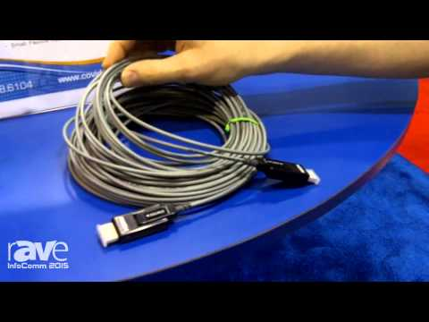 InfoComm 2015: Covid Shows HDMI Hybrid-Fiber Copper Cables with Detachable Connectors