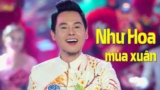 Nhạc Xuân Mậu Tuất, Nhạc Tết 2018 | NHƯ HOA MÙA XUÂN - TRƯỜNG KHA