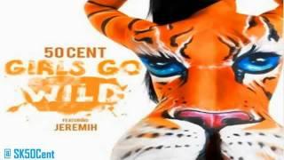 Watch 50 Cent Girls Go Wild video