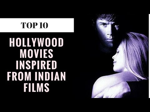 Top 10 - Hollywood films inspired from Indian films