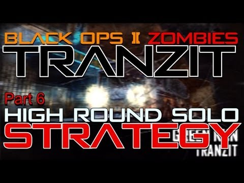 TranZit High Round Solo Strategy Part 6   Black Ops 2 Zombies