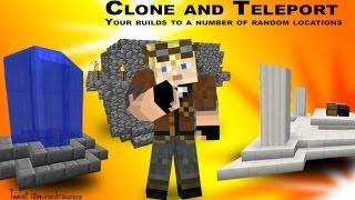 Clone and teleport your builds randomly around the world in Minecraft 1.8