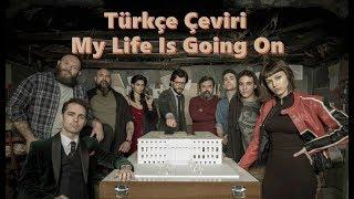 download musica Cecilia Krull - My Life Is Going On Türkçe Çeviri